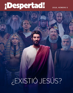 ¡Despertad! 2016, núm. 5 | Existió Jesús?