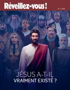 Réveillez-vous! No. 5 2016 | Jesus a-t-il vraiment existé?