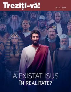 Revista Treziți-vă! nr. 5,2016 | A existat Isus în realitate?