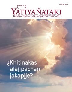 Yatiyañataki, phesqëri 2016 revista | Enlightening Visions of the Spirit Realm