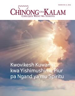 Chinong cha Kalam Ngond wa 11,2016 | Kwovikesh Kuwamp kwa Yishimushimu piur pa Ngand ya mu Spiritu