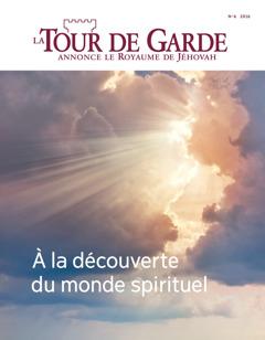 La Tour de Garde, No62016| À la découverte du monde spirituel