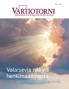 Vartiotorni nro 6 2016 | Valaisevia näkyjä henkimaailmasta