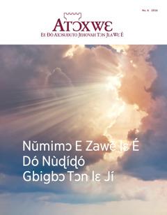 Atɔxwɛ No. 6 2016 | Nǔmimɔ E Zawě lɛÉ Dó Nùɖíɖó Gbigbɔ Tɔn lɛ Jí