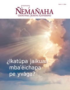 Ñemañaha2016, núm. 6 | ¿Ikatúpa jaikuaa mba'éichapa pe yvága?