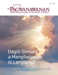 Ti Pagwanawanan No. 6 2016 | Dagiti Sirmata a Mangiladawan iti Langlangit