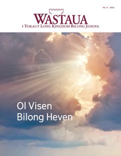 Wastaua No. 6 2016 | Kliagut Long Visen Bilong Ples Spirit