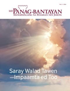 Say Panag-bantayan No. 6 2016 | Saray Walad Tawen—Impaamta ed Too
