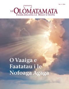 Le Olomatamata Nu. 6 2016 | O Vaaiga e Faatatau i le Nofoaga Agaga
