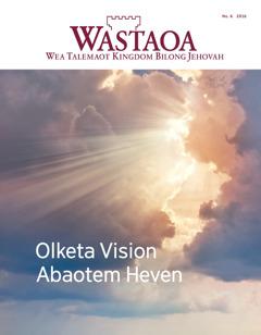 Wastaoa No. 6 2016   Olketa Vision Abaotem Heven