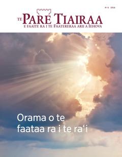Te Pare Tiairaa No. 6 2016 | Orama o te faataa ra i te ra'i