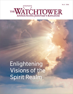 The Watchtower No. 6 2016 | Enlightening Visions of the Spirit Realm