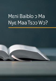 Mɛni Baibloɔ Ma Nyɛ Maa Tsɔɔ Wɔ?