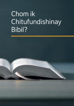 Chom ik Chitufundishinay Bibil