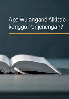 Apa Wulangané Alkitab kanggo Panjenengan?