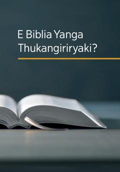 E Biblia Yanga Thukangiriryaki?
