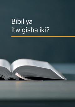 Bibiliya itwigisha iki?