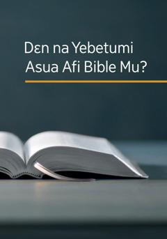 Dɛn na Yebetumi Asua Afi Bible Mu?