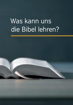 Was kann uns die Bibel lehren?