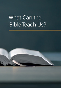 What Can the Bible Teach Us?