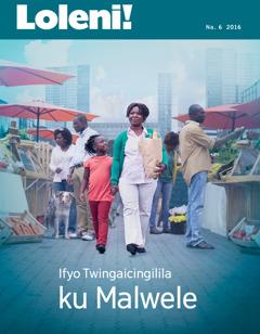 Loleni! No. 6 2016   Ifyo Twingaicingilila ku Malwele