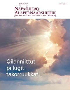 Napasuliaq Alapernaarsuiffik nr. 6 | Qilanniittut pillugit takorruukkat