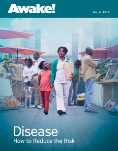 Awake! No. 6 2016 | Disease—How to Reduce the Risk