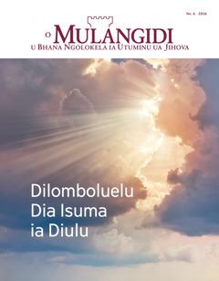 O Mulangidi No. 6 2016 | Dilomboluelu Dia Isuma ia Diulu