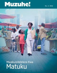 Mu Zuhe! No. 6 2016 | Mwakuisileleleza Kwa Matuku