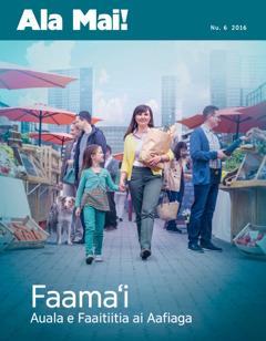 Ala Mai! Nu. 6 2016 | Faamaʻi—Auala e Faaitiitia ai Aafiaga