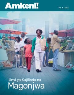 Amkeni! Na. 6 2016 | Jinsi ya Kujilinda na Magonjwa