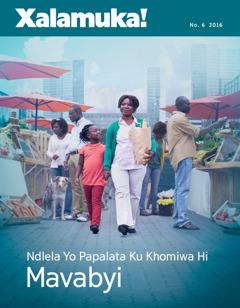 Xalamuka! No. 62016 | Ndlela Yo Papalata Ku Khomiwa Hi Mavabyi