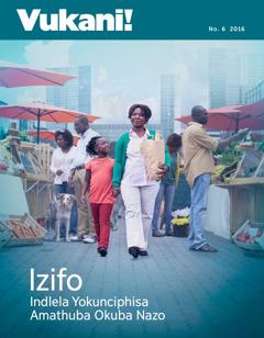 Vukani! No. 62016 | Izifo—Indlela Yokunciphisa Amathuba Okuba Nazo
