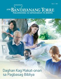 Ang Bantayanang Torre Num.1 2017 | Daghan Kag Makat-onan sa Pagbasag Bibliya