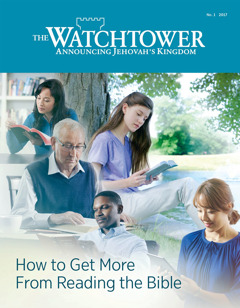 The Watchtower No. 1 2017 | How to Get More From Reading the Bible
