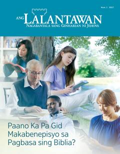 Ang Lalantawan Num. 1 2017 | Paano Ka Pa Gid Makabenepisyo sa Pagbasa sing Biblia?
