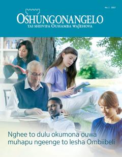 Oshungonangelo No. 12017 | Nghee to dulu okumona ouwa muhapu ngeenge to lesha Ombiibeli