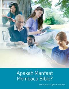 Majalah Menara Pengawal No. 1 2017   Apakah Manfaat Membaca Bible?