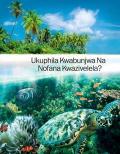 Ukuphila Kwabunjwa Na Nofana Kwazivelela?