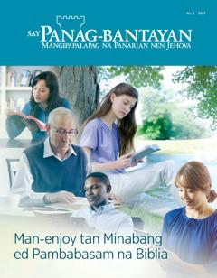 Say Panag-bantayan No. 1 2017 | Panon ya Man-enjoy Tan Minabang ed Pambabasam na Biblia?
