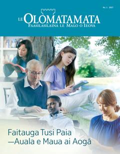 Le Olomatamata Nu. 1 2017 | Faitauga Tusi Paia—Auala e Maua ai Aogā