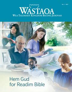 Wastaoa No. 1 2017 | Hao Nao Bible Reading Savve Helpem Iu?