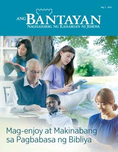 Ang Bantayan Blg.1 2017 | Kung Paano Ka Makikinabang sa Pagbabasa ng Bibliya