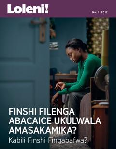 Loleni! Na. 1 2017 | Finshi Filenga Abacaice Ukulwala Amasakamika? Kabili Finshi Fingabafwa?