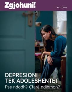 Zgjohuni! nr. 1 2017 | Depresioni tek adoleshentët—Pse ndodh? Çfarë ndihmon?