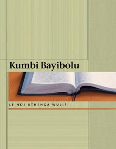 Kumbi Bayibolu le ndi Uthenga Wuli?