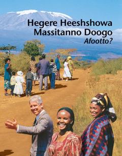 Hegere Heeshshowa Massitanno Doogo Afootto?