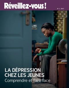 Réveillez-vous! No12017| La dépression chez les jeunes: comprendre et faire face?