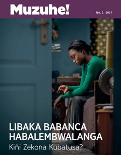 Muzuhe! No. 1 2017 | Libaka Babanca Habalembwalanga—Kiñi Zekona Kubatusa?