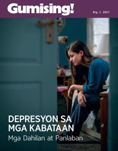 Gumising! Blg.1 2017   Depresyon sa mga Kabataan—Mga Dahilan at Panlaban